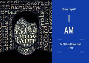Know Thyself I AM