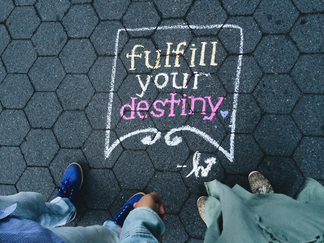 Fulfill your desinty